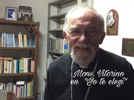 """Mons. Vitorino en """"Yo te elegí"""""""